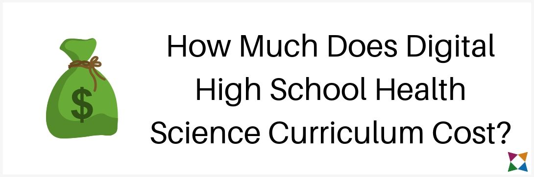 How Much Does Digital Health Science Curriculum Cost for High School?