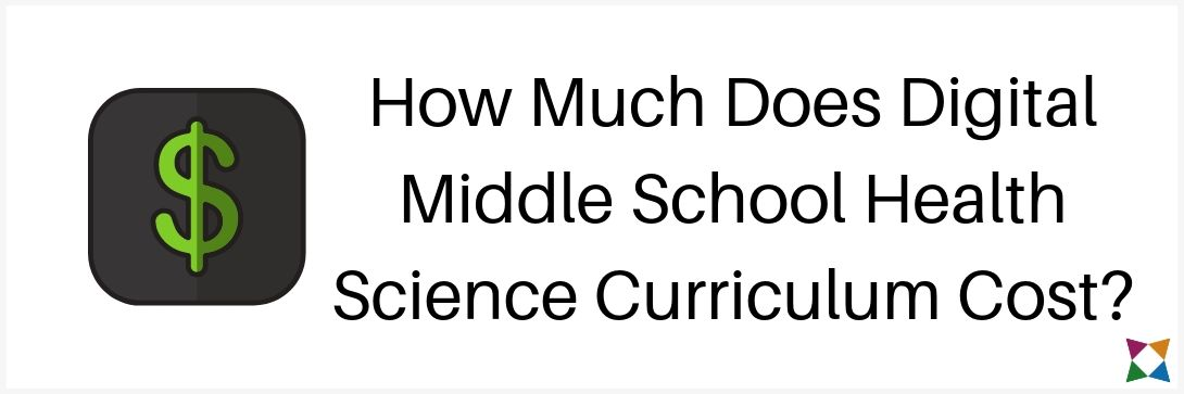 How Much Does Digital Middle School Health Science Curriculum Cost?