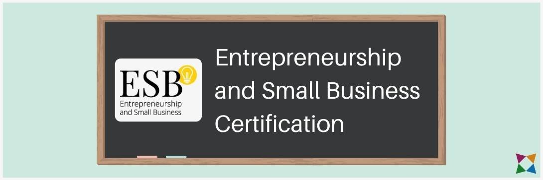 Entrepreneurship and Small Business Certification: What Is It & How Do You Prepare Students?