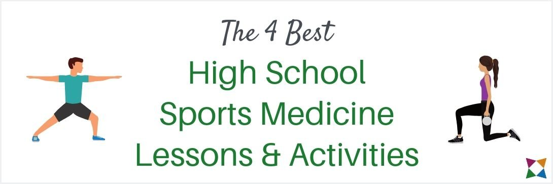 4 Best High School Sports Medicine Lesson Plans & Activities