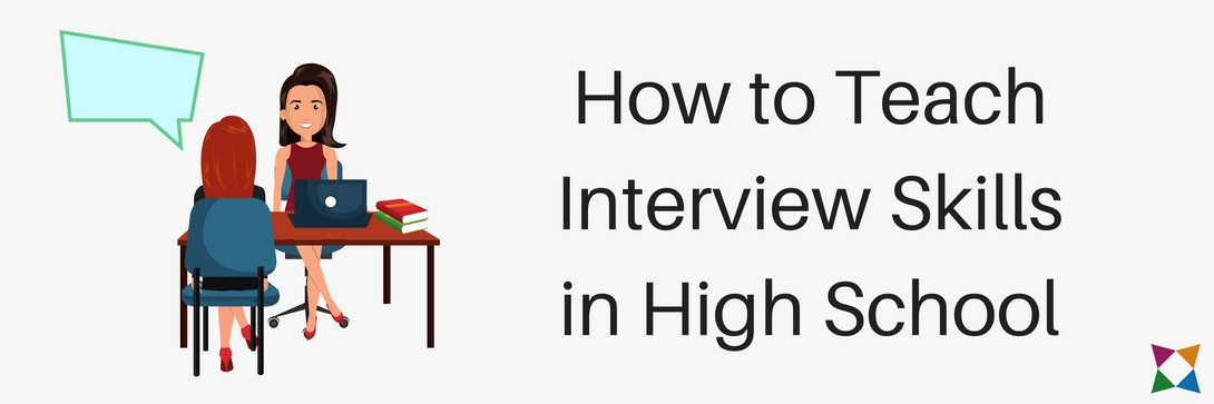 How to Teach Interview Skills in High School