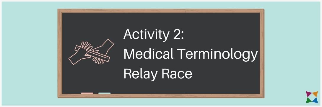 medical terminology relay race