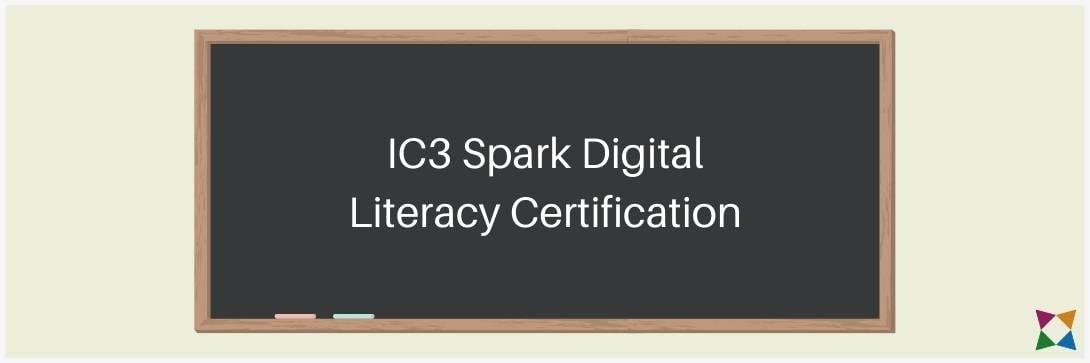 IC3 Spark Digital Literacy