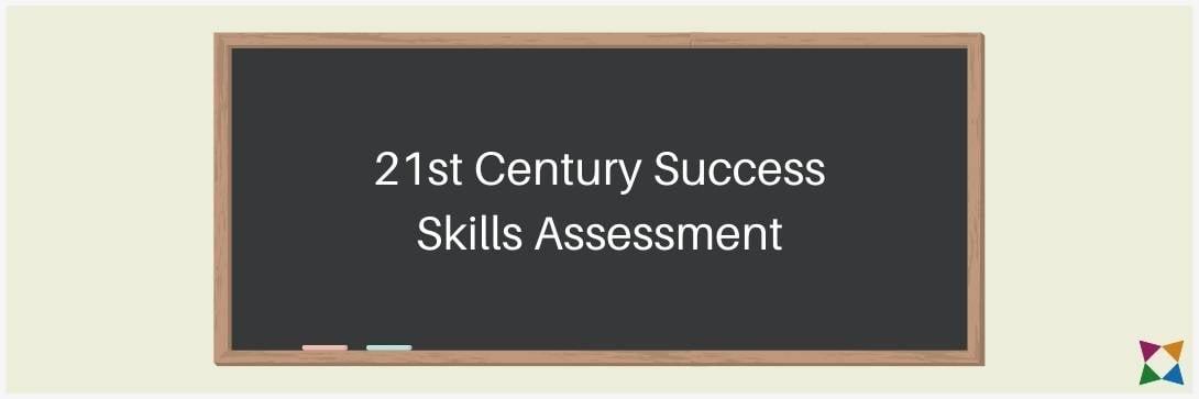 21st Century Skills Assessment