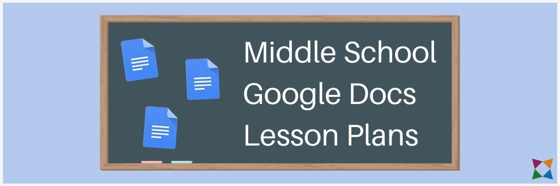 Top 3 Google Docs Lessons for Middle School