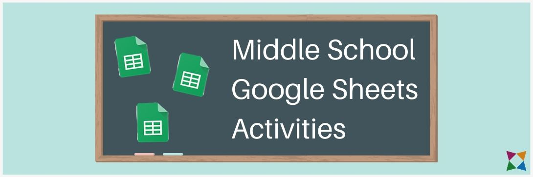 3 Places to Find Google Sheets Activities for Middle School Students