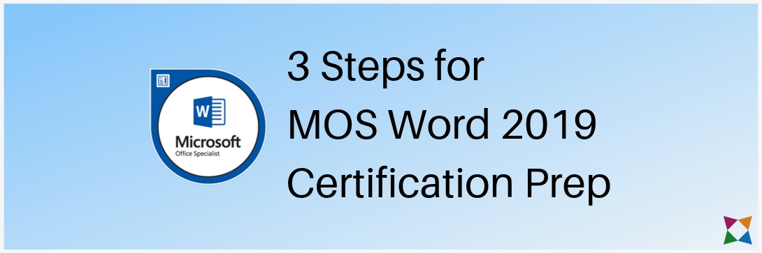 3 Steps to Prep Your Students for the MOS Word 2019 Exam