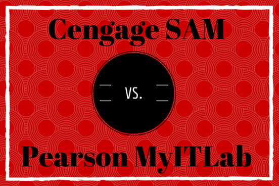 Cengage SAM vs. Pearson MyITLab: Microsoft Office Curriculum Showdown