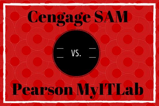 Cengage SAM vs. Pearson MyITLab: Microsoft Office Curriculum Showdown