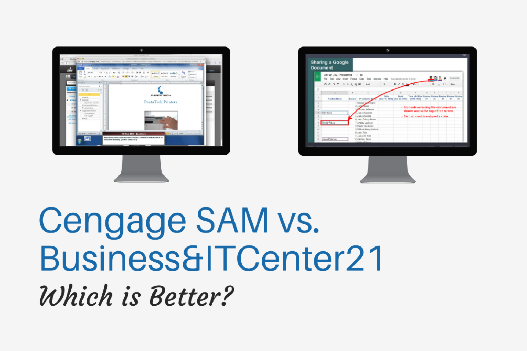 SAM Cengage vs. Business&ITCenter21: Which Is Better?