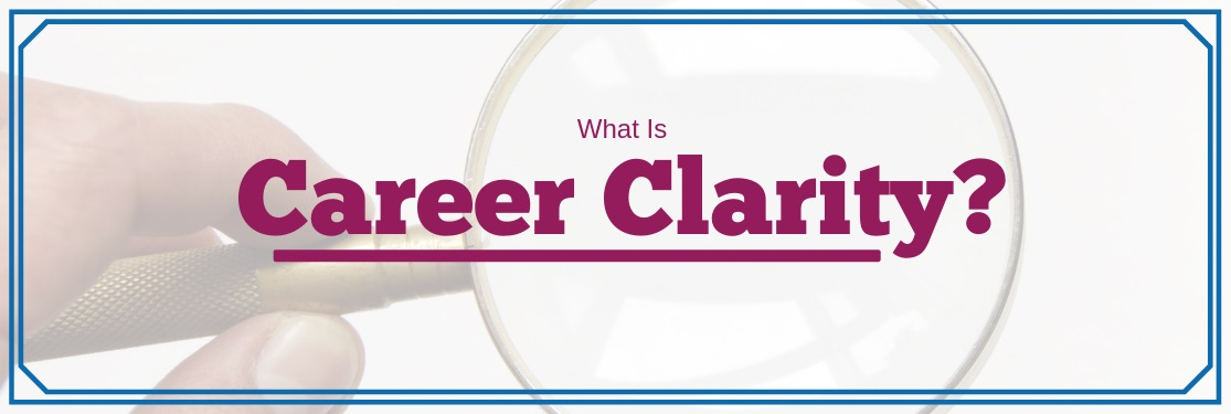 What Is Career Clarity?