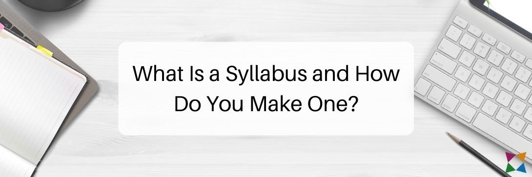 What is a Syllabus and How Do You Make One?